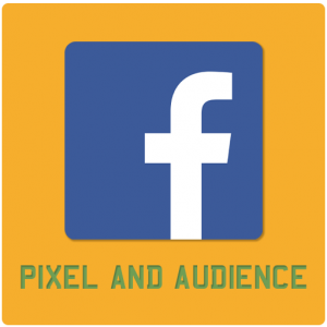 Facebook Pixel and Audience